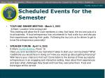 scheduled events for the semester1