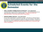scheduled events for the semester2