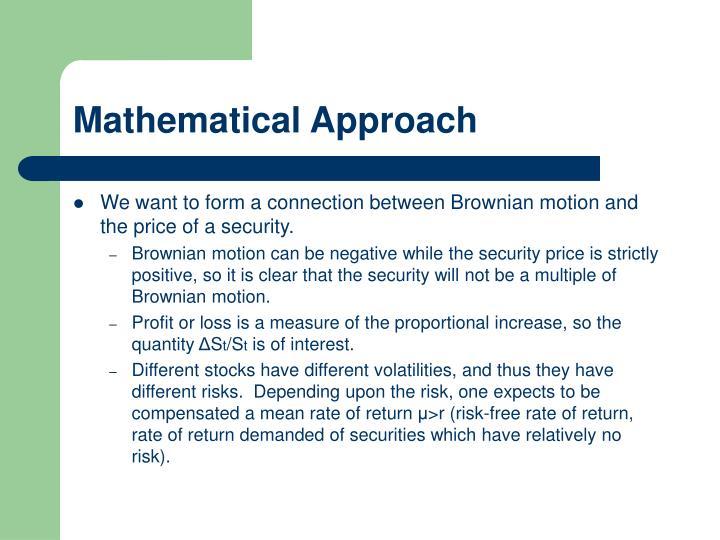 Mathematical Approach