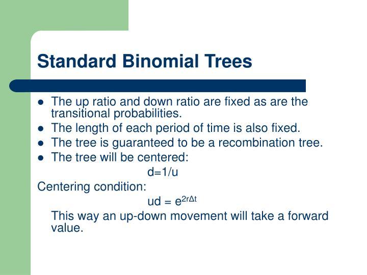 Standard Binomial Trees