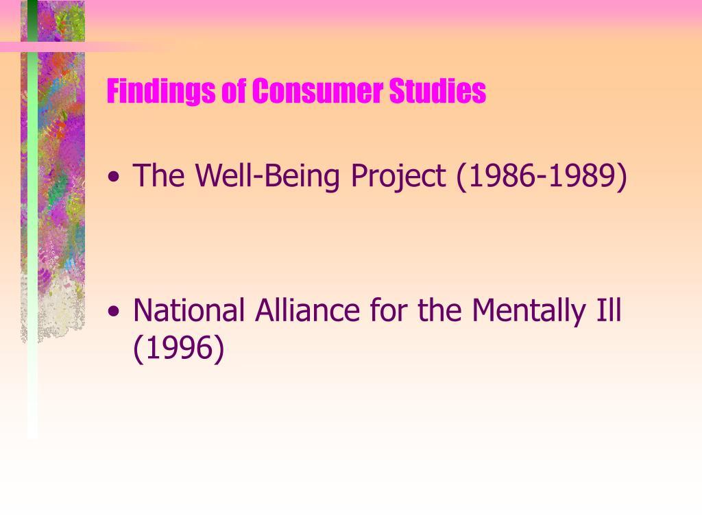 Findings of Consumer Studies