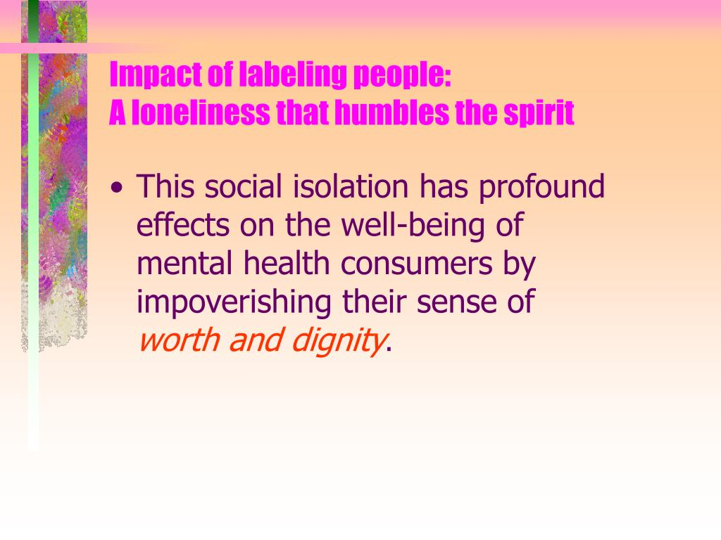 Impact of labeling people: