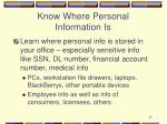 know where personal information is