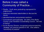 before it was called a community of practice