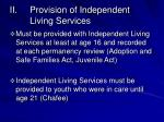 provision of independent living services
