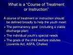 what is a course of treatment or instruction