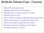 herbicide tolerant crops concerns