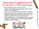some general suggestions prior to the start of the school year