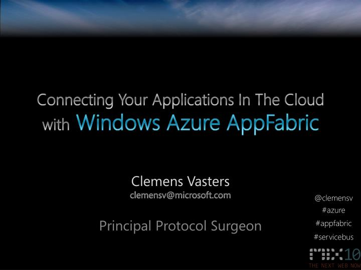 connecting your applications in the cloud with windows azure appfabric n.