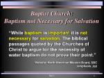 baptist church baptism not necessary for salvation