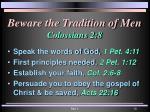 beware the tradition of men colossians 2 8