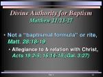 divine authority for baptism matthew 21 23 271