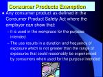consumer products exemption