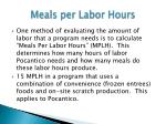 meals per labor hours