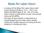 meals per labor hours1