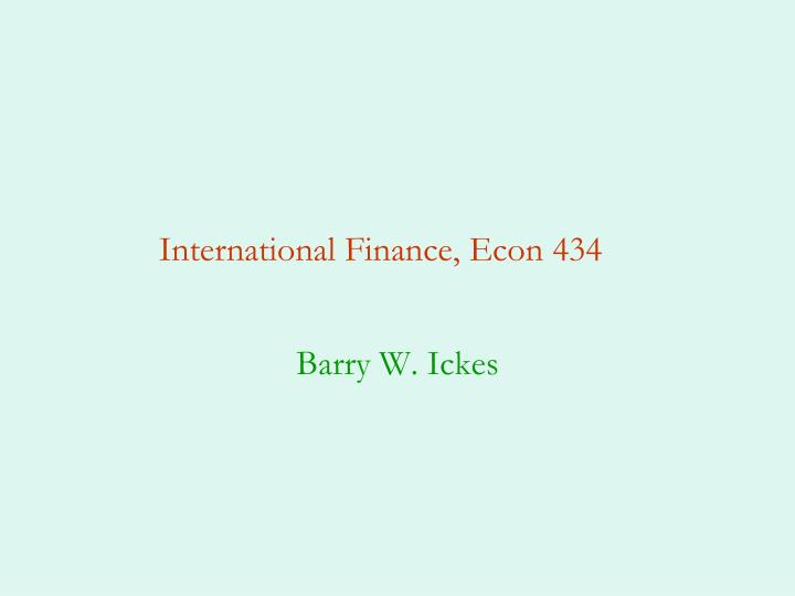 international finance econ 434 n.