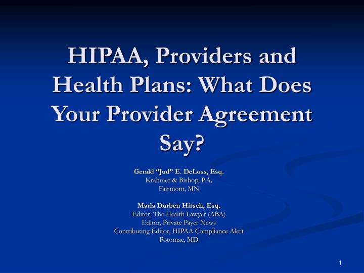 hipaa providers and health plans what does your provider agreement say n.