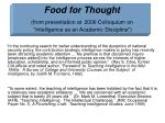 food for thought from presentation at 2006 colloquium on intelligence as an academic discipline