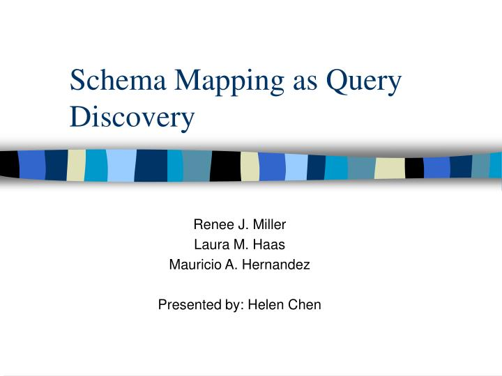 schema mapping as query discovery n.