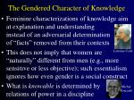 the gendered character of knowledge