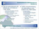 automatizaci n bibliotecaria en andaluc a