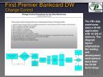 first premier bankcard dw change control