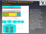 first premier bankcard dw data flow