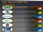 sql server 2005 tb customers data warehousing w relational query