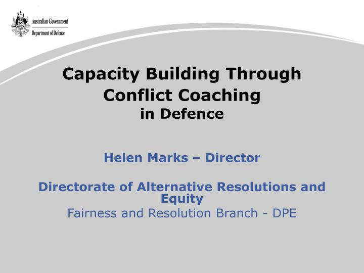 capacity building through conflict coaching in defence n.