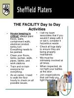 the facility day to day activities