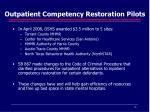 outpatient competency restoration pilots