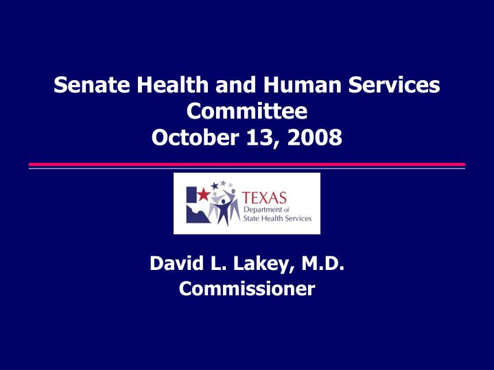 senate health and human services committee october 13 2008 n.