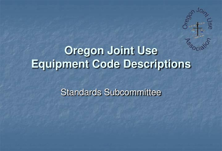 oregon joint use equipment code descriptions n.