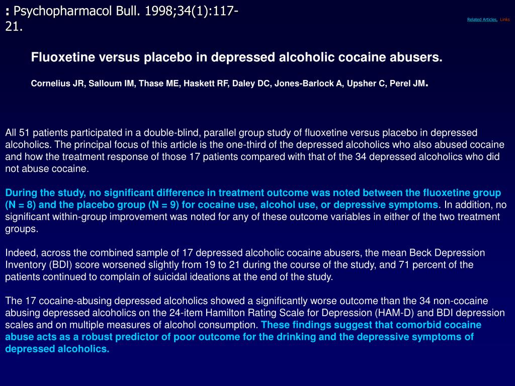Fluoxetine versus placebo in depressed alcoholic cocaine abusers.