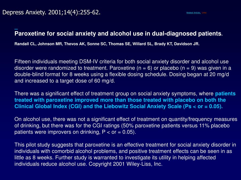 Paroxetine for social anxiety and alcohol use in dual-diagnosed patients