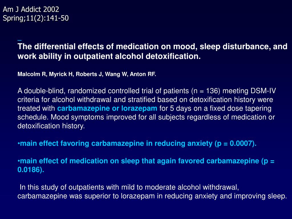 The differential effects of medication on mood, sleep disturbance, and work ability in outpatient alcohol detoxification.