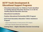 dcyf youth development educational support programs2