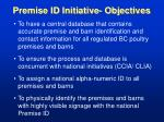 premise id initiative objectives