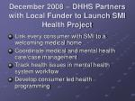 december 2008 dhhs partners with local funder to launch smi health project