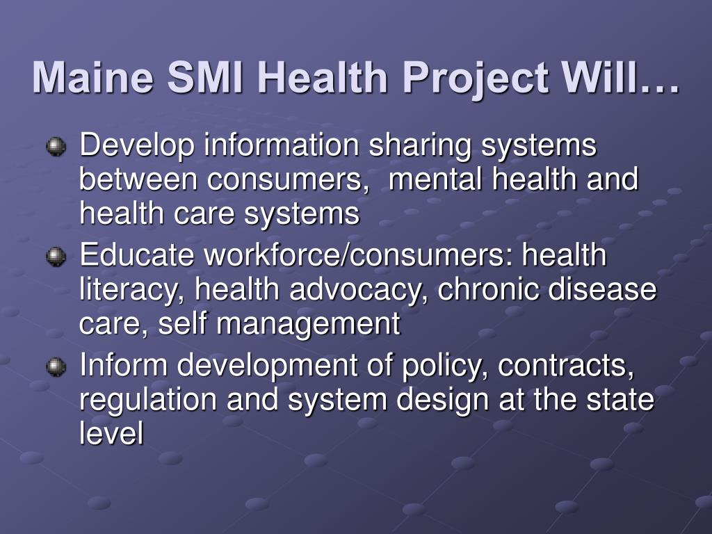 Maine SMI Health Project Will…