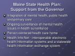 maine state health plan support from the governor