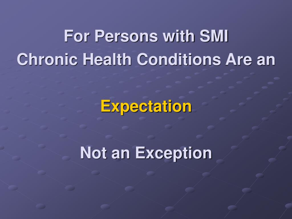 For Persons with SMI