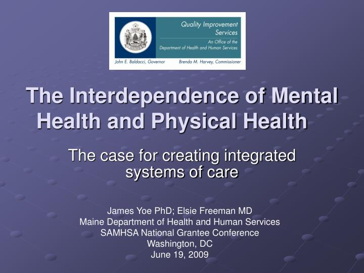 the interdependence of mental health and physical health n.
