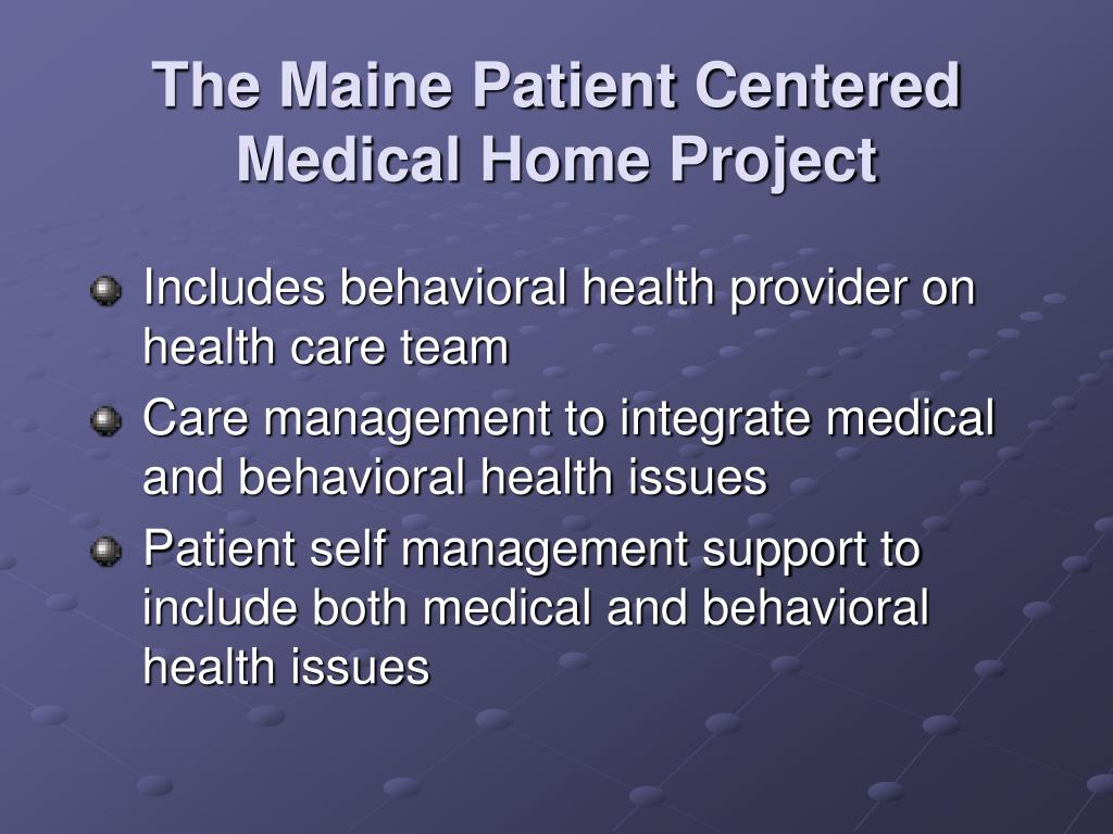 The Maine Patient Centered