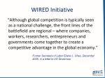 wired initiative