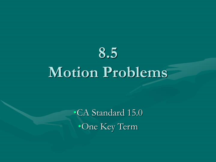 8 5 motion problems n.