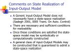 comments on state realization of input output model