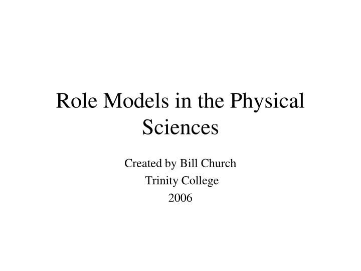role models in the physical sciences n.