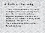 6 intellectual functioning