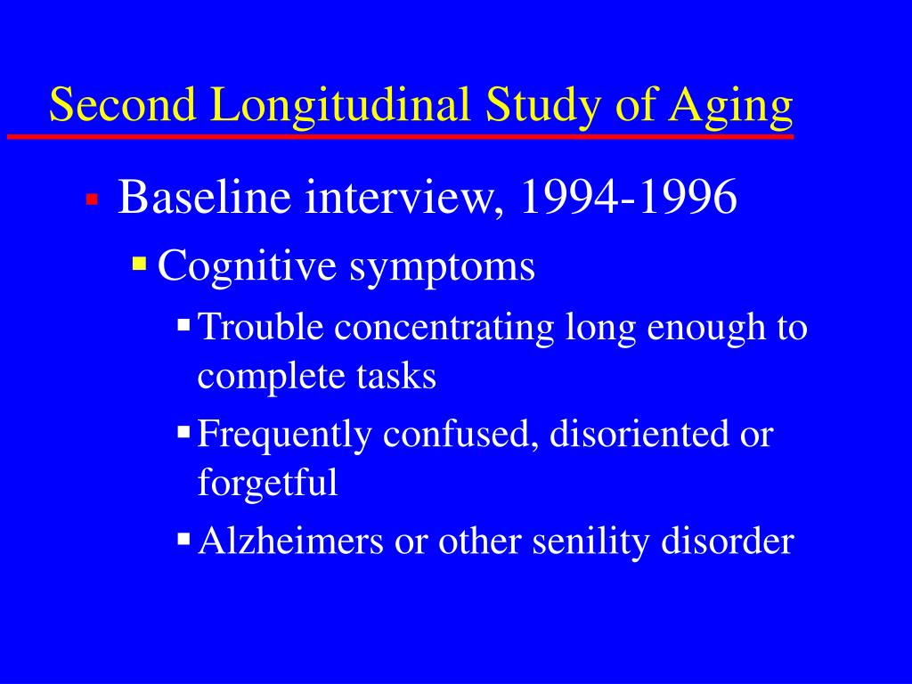 Second Longitudinal Study of Aging